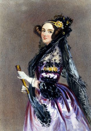 Ada Lovelace - mathematician - chiefly known for her work on Charles Babbage's proposed mechanical general-purpose computer